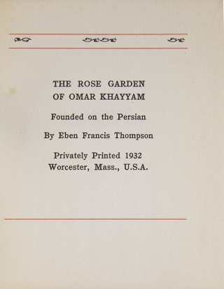 The Rose Garden of Omar Khayyam Founded on the Persian