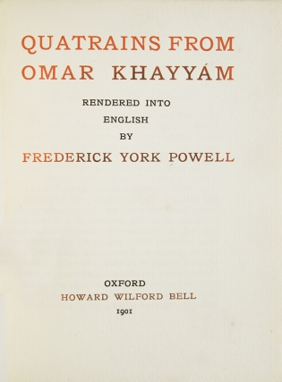 Quatrains from Omar Khayyam done into English by F. York Powell