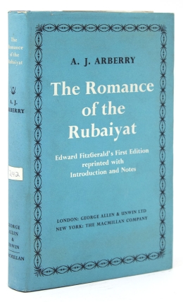 The Romance of the Rubaiyat. Edward FitzGerald's First Edition Reprinted with Introduction and...