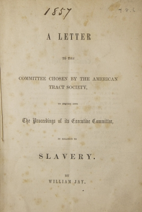 A Letter to the Committee Chosen by the American Tract Society, to Inquire into The Proceedings...