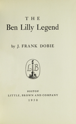 The Ben Lilly Legend