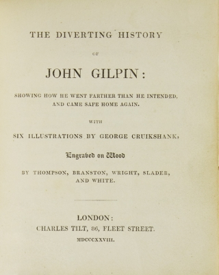 The Diverting History of John Gilpin … with six illustrations by George Cruikshank