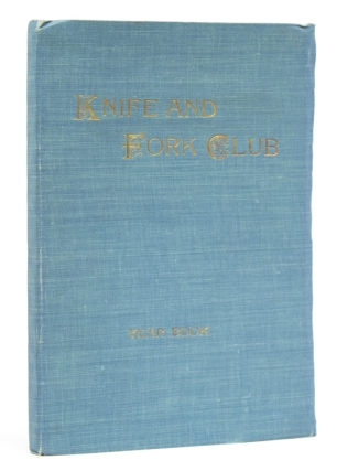 Year Book of the Knife and Fork Club of Kansas City 1898-1902. Mo Kansas City, J. E. McPherson