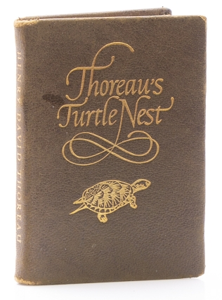 Thoreau's Turtle's Nest from the Journal Notes of ... with a Preface by Walter Harding