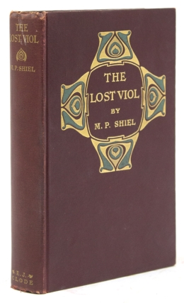 The Lost Viol. M. P. Shiel