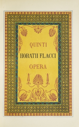 The Works of Quintus Horatius Flaccus. Illustrated Chiefly from the Remains of Ancient Art