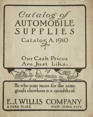Catalog of Automobile Supplies Catalog A. 1910. Automobiles.