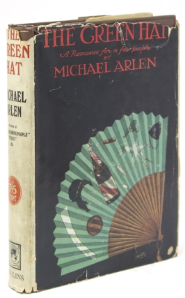 The Green Hat. A Romance for a Few People. Michael Arlen