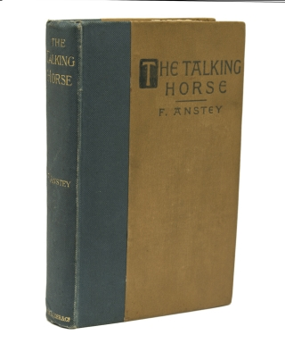 The Talking Horse and Other Tales. F. Anstey, Thomas Anstey Guthrie