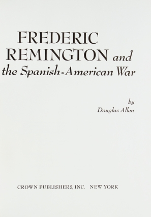 Frederic Remington and the Spanish-American War