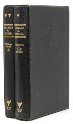 Charles M. Russell The Cowboy Artist. A Biography & A Bibliography. Russell. Charles Marion, Karl...