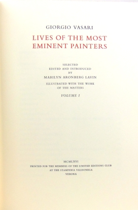 Lives of the Most Eminent Painters. Selected and Introduced by Marilyn Aronberg Lavin
