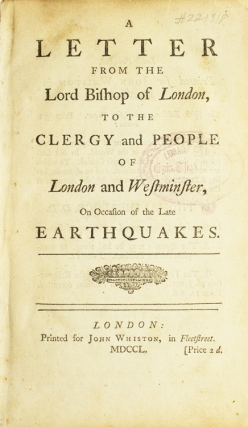 A Letter from the Lord Bishop of London, to the Clergy and People of London and Westminster, On...