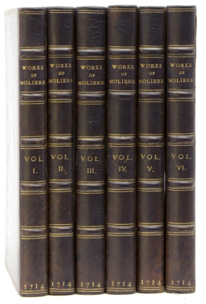 The Works of Monsieur de Moliere [Translated by John Ozell]. Molière, Jean-Baptiste...