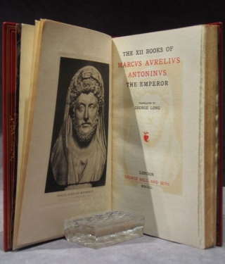 The XII Books of Marcus Aurelius Antoninus the Emperor. Translated by George Long
