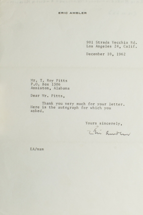 Typed Letter, Signed, To Mr. T. Roy Pitts, sending autograph. Eric Ambler
