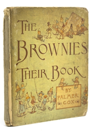 The Brownies: Their Book. Palmer Cox