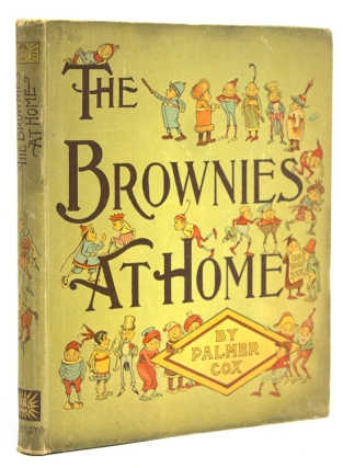 The Brownies at Home. Palmer Cox