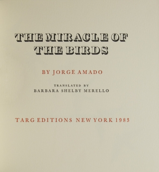 The Miracle of Birds. Translated by Barbara Shelby Merello