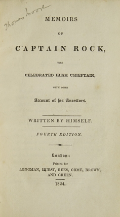 Memoirs of Captain Rock, the Celebrated Irish Chieftain, with Some Account of his Ancestors. Written by Himself