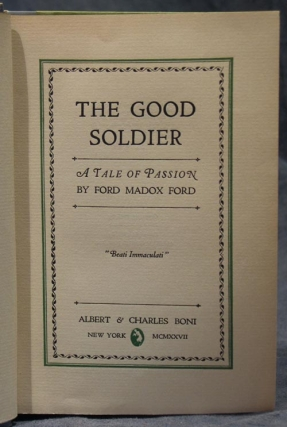 The Good Soldier. A Tale of Passion