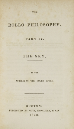 The Rollo Philosophy. Part IV. The Sky. Jacob Abbott