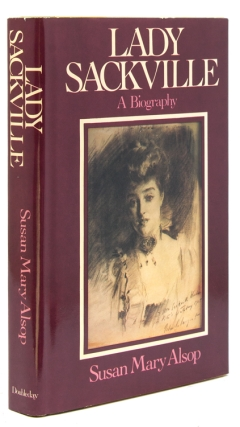 Lady Sackville: a Biography. Susan Mary Alsop