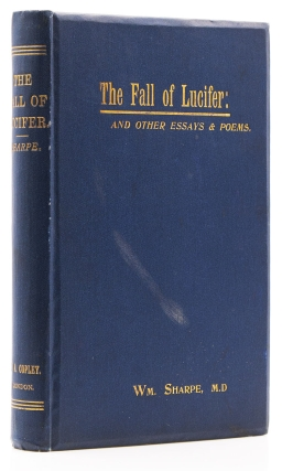 The Fall of Lucifer, and Other Essays and Poems