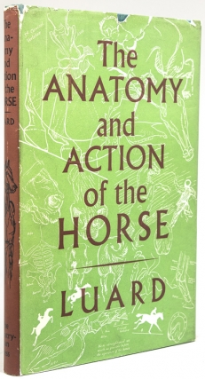 The Horse: Its Action and Anatomy. Lowes Luard, albiac