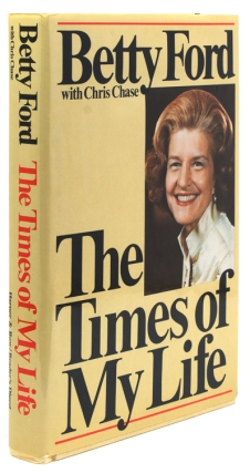 The Times of My Life. Betty Ford, Chis Chase.
