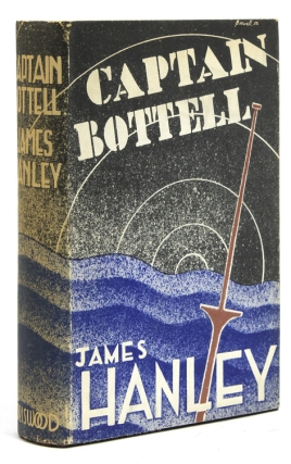 Captain Bottell. James Hanley.
