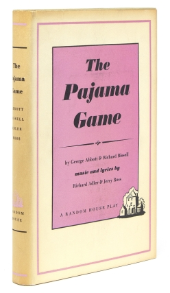 The Pajama Game. Music and Lyrics by Richard Adler and Jerry Ross. George Abbott, Richard Bissell.