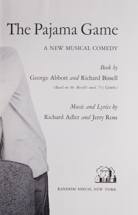 The Pajama Game. Music and Lyrics by Richard Adler and Jerry Ross