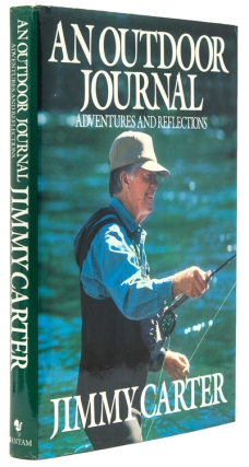 An Outdoor Journal, Adventures and Reflections. Jimmy Carter.