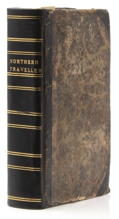 The Northern Traveller, and Northern Tour: With the Routes to The Springs, Niagara, and Quebec, and the Coal Mines of Pennsylvania: Also, the Tour of New-England