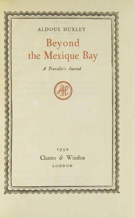 Beyond the Mexique Bay. A Traveller's Journalw
