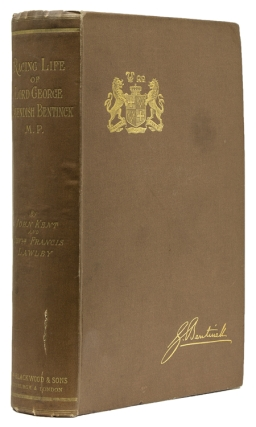 Racing Life of Lord George Cavendish Bentinck, M.P. and Other Reminisences ... edited by the...