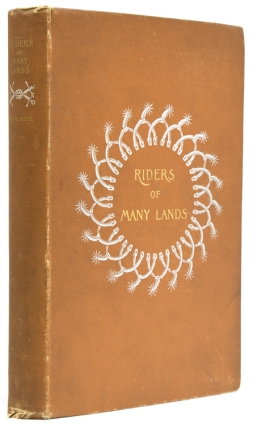 Riders of Many Lands. Theodore Ayrault Dodge