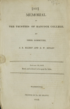 Memorial of the Trustees of Hancock College, by their Committee. January 20, 1819. Read and...