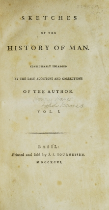 Sketches of the History of Man considerably enlarged by the last additions and corrections