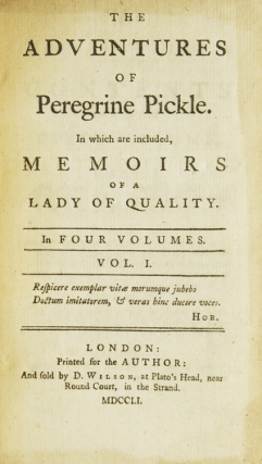 The Adventures of Peregrine Pickle, In which are included, Memoirs of a Lady of Quality