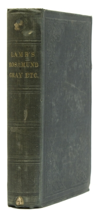 Rosamund Gray, Essays, Poems, Etc. Charles Lamb