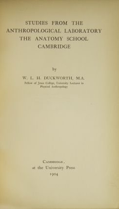 Studies from the Anthropological Laboratory The Anatomy School Cambridge