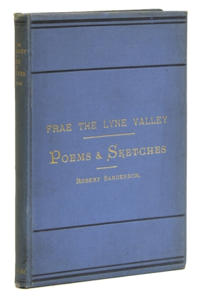 Frae the Lyne Valley. Poems and Sketches. Robert Sanderson