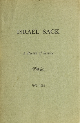Israel Sack. A Record of Service 1903-1953