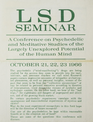 LSD Seminar. A Conference on Psychedelic and Meditative Studies of the Largely Unexplored...