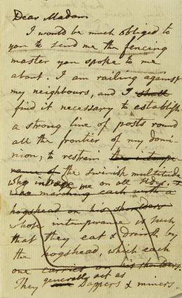 "Autograph Letter, signed. About fencing. ""Dear Madam. I would be much obliged to you to send me the fencing master you spoke to me about. I am railing against my neighbours, and I shall find it necessary to establish a strong line of posts round all the frontier of my dominion, to restrain the swinish multitude ... "" Joel Barlow."