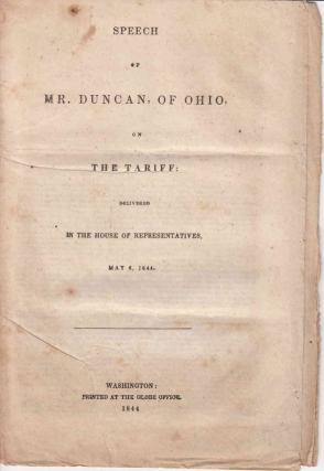 Speech of Mr. Duncan of Ohio on the Tariff ... May 6, 1844. Alexander Duncan