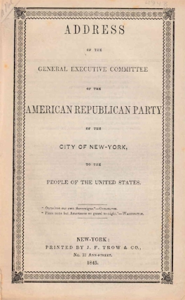 Address of the General Executive Committee of the American Republican Party of the City of New-York. Republican Party.