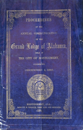 Proceedings of the Annual Communication of the Grand Lodge of Alabama ... December 1, 1856....